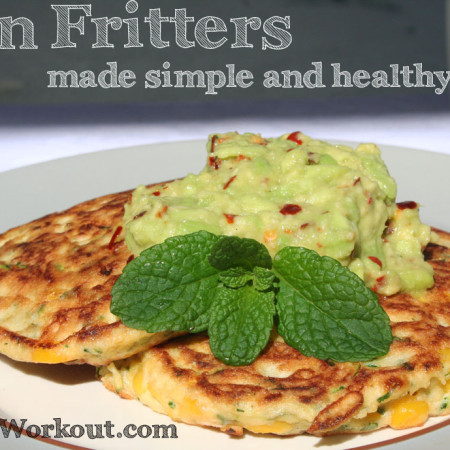 Corn Fritters made simple and healthy