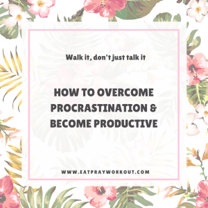Wellbeing Wednesday: Overcoming procrastination & being productive