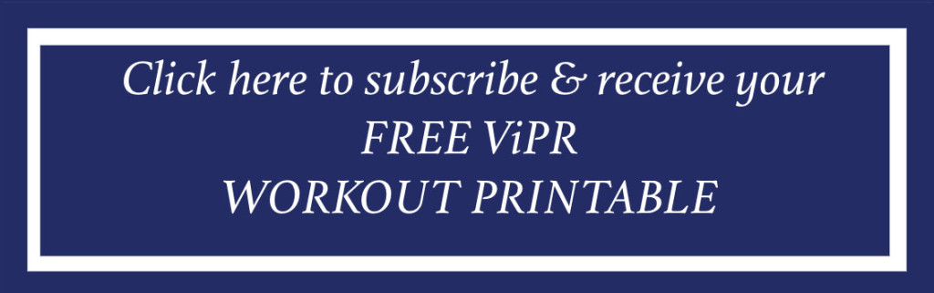 free ViPR workout button blog post