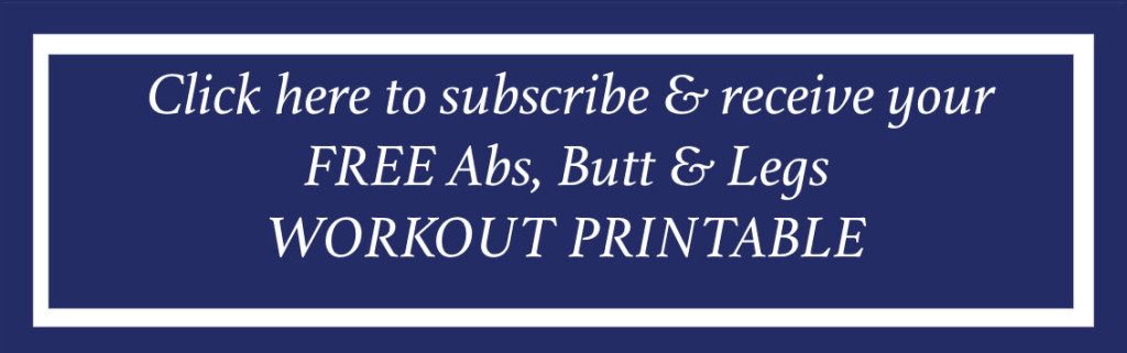 free abs butt and legs workout button blog post