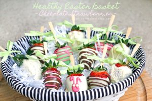 Tips for Chocolate Covered Strawberries – the Perfect Healthy Easter Treat!