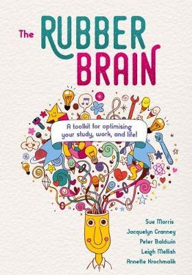 Rubber Brain Book Cover How to Optimise Your Thinking to Achieve Your Goals